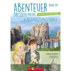 Abenteuer rund um Dresden und das Elbsandsteingebirge