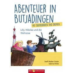 Abenteuer in Butjadingen (mit Bremerhaven und Bremen)
