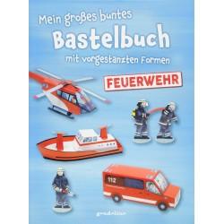 Mein großes Bastelbuch mit vorgestanzten Formen - Feuerwehr