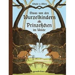 Wurzelkinder & Prinzesßchen im Walde