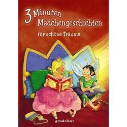 3 Minuten Mädchengeschichten für schöne Träume