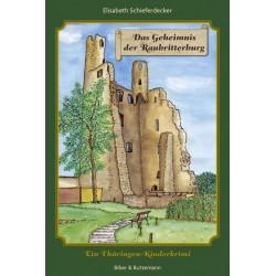 Das Geheimnis der Raubitterburg