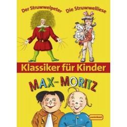 Klassiker für Kinder. Max und Moritz - Der Struwwelpeter - Die Struwwelliese