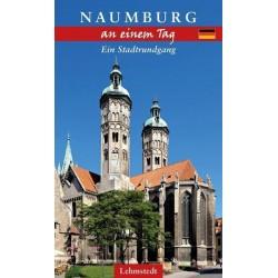 Naumburg an einem Tag - Ein Stadtrundgang