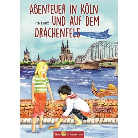 Abenteuer in Köln und auf dem Drachenfels