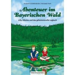 Abenteuer im Bayrischen Wald