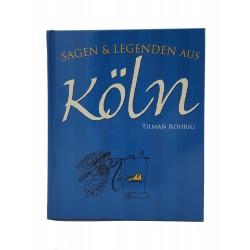 Sagen & Legenden aus Köln