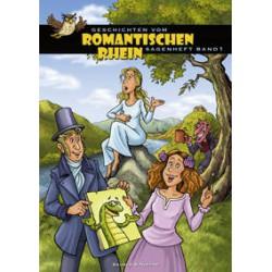 Geschichten vom Romantischen Rhein, Band 1