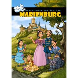 Geschichten vom Schloss Marienburg