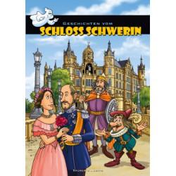 Geschichten vom Schloss Schwerin