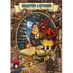 Martin Luther - Ein Mönch verändert die Welt