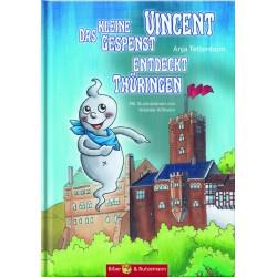Das kleine Gespenst Vincent entdeckt Thüringen