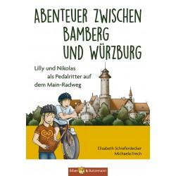 Abenteuer zwischen Bamberg und Würzburg