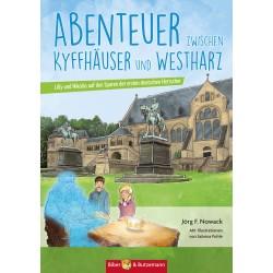 Abenteuer zwischen Kyffhäuser und Westharz