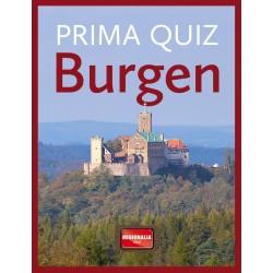 Prima Quiz Burgen: 100 Fragen und Antworten